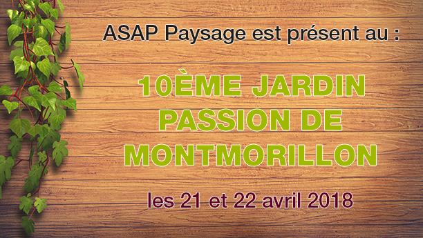 présent au 10ème jardin passion de Montmorillon les 21 et 22 avril 2018